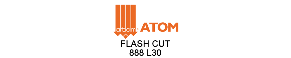 FLASH CUT 888 L30